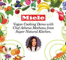 A Vegan themed cooking demo with Miele & Chef Athena Matheou